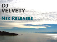 DJ Velvety - Mix Releases